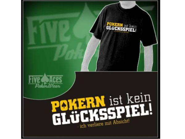 """T-Shirt """"Pokern ist kein Glücksspiel"""" Größe S"""