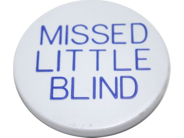 Missed Little Blind Button weiss