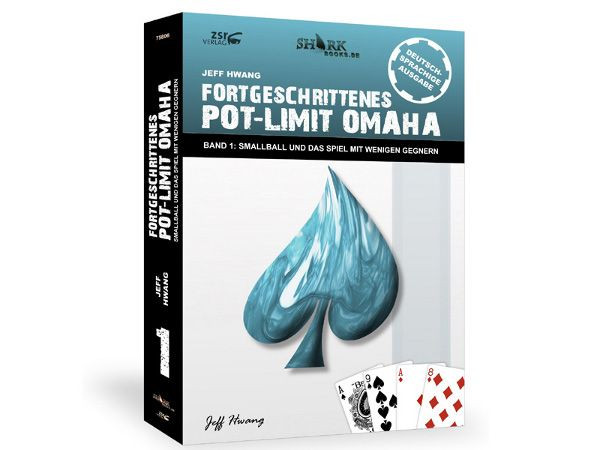 Fortgeschrittenes Pot Limit Omaha Vol. 1